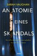 Anatomie eines Skandals (eBook, ePUB)