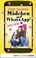 Mädchen auf WhatsApp 2 - Immer online (eBook, ePUB)