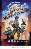 Skip Flanagan - Ticket zu den Sternen (eBook, ePUB)