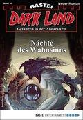 Dark Land 40 - Horror-Serie (eBook, ePUB)
