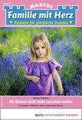 Familie mit Herz 24 - Familienroman (eBook, ePUB)