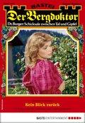 Der Bergdoktor 1949 - Heimatroman (eBook, ePUB)