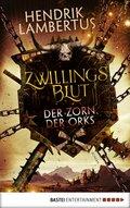 Zwillingsblut - Der Zorn der Orks (eBook, ePUB)
