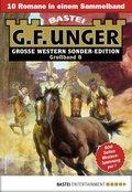 G. F. Unger Sonder-Edition Großband 8 - Western-Sammelband (eBook, ePUB)