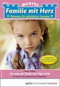 Familie mit Herz 55 - Familienroman (eBook, ePUB)