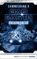 Bad Earth Sammelband 6 - Science-Fiction-Serie (eBook, ePUB)
