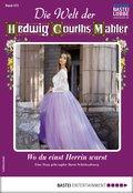 Die Welt der Hedwig Courths-Mahler 472 - Liebesroman (eBook, ePUB)