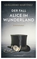 Der Fall Alice im Wunderland (eBook, ePUB)