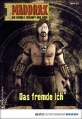 Maddrax 517 - Science-Fiction-Serie (eBook, ePUB)