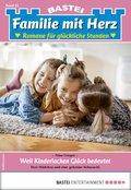 Familie mit Herz 61 - Familienroman (eBook, ePUB)