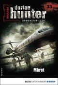 Dorian Hunter 33 - Horror-Serie (eBook, ePUB)