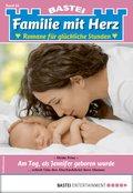 Familie mit Herz 64 - Familienroman (eBook, ePUB)