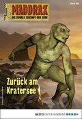 Maddrax 522 - Science-Fiction-Serie (eBook, ePUB)