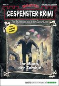 Gespenster-Krimi 43 - Horror-Serie (eBook, ePUB)