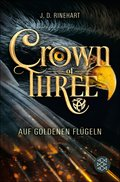 Crown of Three - Auf goldenen Flügeln (Bd. 1) (eBook, ePUB)