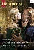 Die schöne Gefangene des walisischen Ritters (eBook, ePUB)