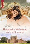 Skandalöse Verlobung mit Lord Townsend (eBook, ePUB)