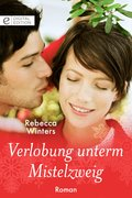 Verlobung unterm Mistelzweig (eBook, ePUB)