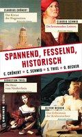 Spannend, fesselnd, historisch (eBook, ePUB)