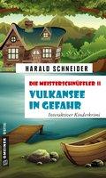 Die Meisterschnüffler II - Vulkansee in Gefahr (eBook, ePUB)