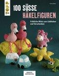 100 süße Häkelfiguren (eBook, PDF)