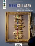 Wandcollagen (eBook, PDF)