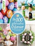 Die 100 schönsten Ostereier (eBook, PDF)