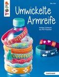 Umwickelte Armreife (eBook, PDF)