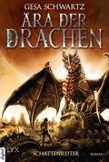 Ära der Drachen - Schattenreiter (eBook, ePUB)