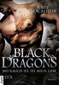 Black Dragons - Wo Rauch ist, ist auch Liebe (eBook, ePUB)