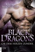 Black Dragons - Gib dem Herzen Zunder (eBook, ePUB)