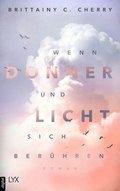 Wenn Donner und Licht sich berühren (eBook, ePUB)
