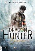 Dragon Hunter Diaries - Drachenküssen leicht gemacht (eBook, ePUB)