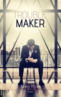 Troublemaker (eBook, ePUB)