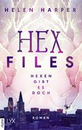 Hex Files - Hexen gibt es doch (eBook, )