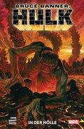 Bruce Banner: Hulk 3 - In der Hölle (eBook, PDF)