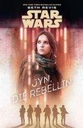 Star Wars: Jyn, die Rebellin (eBook, ePUB)