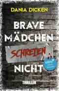 Brave Mädchen schreien nicht (eBook, )