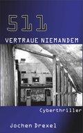 511 - Vertraue Niemandem (eBook, )