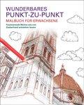 Malbuch für Erwachsene: Wunderbares Punkt-zu-Punkt