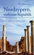 Nordzypern, verfemte Republik (eBook, ePUB)