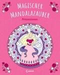 Magischer Mandalazauber - Prinzessinnen