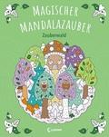 Magischer Mandalazauber - Zauberwald
