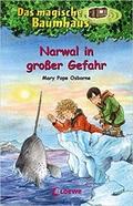 Das magische Baumhaus 57 - Narwal in großer Gefahr