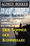 Der Sommer der Kommissare: Acht Kriminalromane auf 1700 Seiten (eBook, )