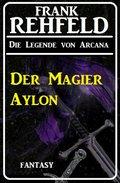 Der Magier Aylon (eBook, )