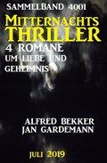 Mitternachts-Thriller Sammelband 4001 - Vier Romane um Liebe und Geheimnis Juli 2019 (eBook, )
