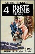 4 harte Krimis Juli 2019 - Thriller Sammelband 4001 (eBook, )