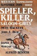 Spieler, Killer, Saloon-Girls: Western Sammelband 11002 September 2019 (eBook, )