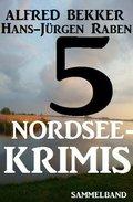 5 Nordsee-Krimis: Sammelband (eBook, )